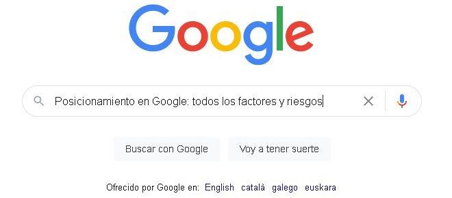 Posicionamiento en Google factores y riesgos